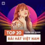 Download nhạc hay Bảng Xếp Hạng Bài Hát Việt Nam Tuần 44/2020 mới