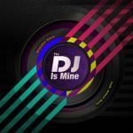Download nhạc mới The DJ Is Mine (US Single) hot