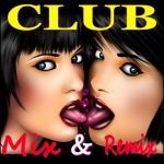 Download nhạc online Club Mix & Remix hay nhất