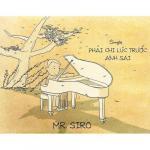 Tải nhạc hot Phải Chi Lúc Trước Anh Sai (Single) Mp3 trực tuyến