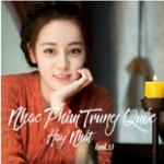 Nghe nhạc mới Nhạc Phim Trung Quốc Hay Nhất (Vol. 1) Mp3