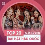 Tải bài hát mới Bảng Xếp Hạng Bài Hát Hàn Quốc Tuần 45/2020 Mp3 online
