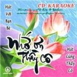 Nghe nhạc hot Nhớ Ơn Thầy Cô (Sài Gòn Audio)