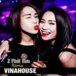 Tải nhạc hot 2 Phút Hơn Remix Vinahouse online
