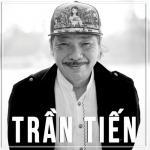Tải bài hát Mp3 Trần Tiến hay online