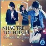 Nghe nhạc Nhạc Trẻ Top Hits 14: Vì Khi Đã Yêu về điện thoại