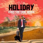 Download nhạc Mp3 No Holiday (Constantinne Remix) (Single) về điện thoại