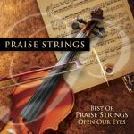 Tải bài hát Best Of Praise Strings: Open Our Eyes miễn phí