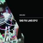 Download nhạc Mp3 Sao Fai Laks 2 (EP) mới nhất