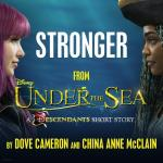 """Nghe nhạc mới Stronger (From """"Under The Sea: A Descendants Short Story"""") (Single) Mp3 miễn phí"""
