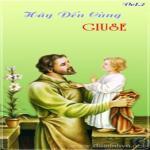 Tải bài hát hay Hãy Đến Cùng Giuse 02 (Thánh Ca) Mp3 miễn phí