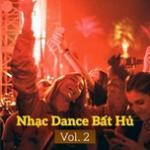 Nghe nhạc hot Nhạc Dance Bất Hủ (Vol. 2) trực tuyến
