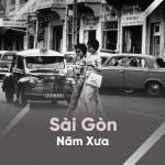Download nhạc Mp3 Sài Gòn Năm Xưa mới online