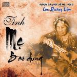 Tải bài hát Mp3 Tình Mẹ Bao La (Thánh Ca Vol. 1) mới nhất