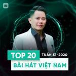 Download nhạc Mp3 Bảng Xếp Hạng Bài Hát Việt Nam Tuần 51/2020 mới nhất