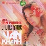 Download nhạc hot Chung Mộng (Lam Phương Vol. 2) trực tuyến