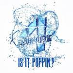 """Tải nhạc Mp3 Is It Poppin""""? (Single) chất lượng cao"""