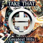 Tải bài hát online Take That: Greatest Hits Mp3 hot