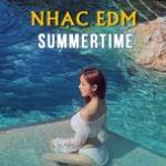 Tải nhạc Mp3 Nhạc EDM Summertime nhanh nhất