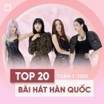 Nghe nhạc hot Bảng Xếp Hạng Bài Hát Hàn Quốc Tuần 01/2021 về điện thoại
