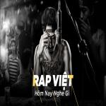 Download nhạc Nhạc Rap Việt Hôm Nay Nghe Gì? về điện thoại