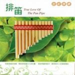 Tải bài hát hay True Love Of The Pan Pipe
