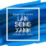 Tải bài hát hay Bảng Xếp Hạng Làn Sóng Xanh Tháng 12/2015 Mp3 online