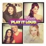 Nghe nhạc online Disney Channel Play It Loud