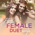 Tải nhạc hot Best Female Duet Songs Mp3 online