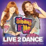 Tải bài hát Shake It Up: Live 2 Dance OST (Deluxe Edition 2012) miễn phí