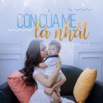 Nghe nhạc mới Con Của Mẹ Là Nhất (Single) trực tuyến