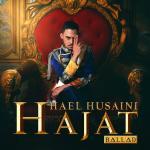 Tải bài hát hay Hajat (Ballad) (Single) online