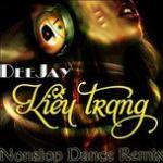 Tải nhạc mới Tuyển Tập Ca Khúc Nonstop Hay Nhất Của DJ Kiều Trang trực tuyến