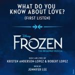 "Tải nhạc mới What Do You Know About Love? (From ""Frozen: The Broadway Musical"" / First Listen) (Single) Mp3 hot"