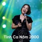Tải bài hát Tình Ca Năm 2000 mới online
