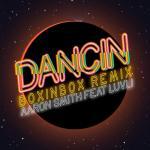 Download nhạc Dancin (Boxinbox Remix) (Single) nhanh nhất