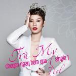 Download nhạc hay Chuyện Ngày Hôm Qua (Single) hot