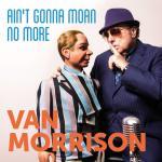 Tải bài hát online Ain't Gonna Moan No More (Single) chất lượng cao