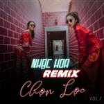 Download nhạc Mp3 Nhạc Hoa Remix Chọn Lọc (Vol. 1) miễn phí