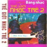 Tải nhạc online Băng Nhạc Thế Giới Nhạc Trẻ 2 (Trước 1975) Mp3 miễn phí