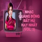 Tải bài hát hot Nhạc Quảng Đông Bất Hủ Hay Nhất (Vol. 3) miễn phí