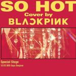 Tải bài hát hot So Hot (THEBLACKLABEL Remix) Mp3 online