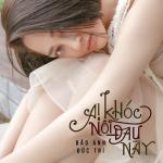 Tải bài hát Mp3 Ai Khóc Nỗi Đau Này mới online