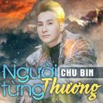 Download nhạc hot Người Từng Thương hay online