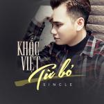 Download nhạc hot Từ Bỏ miễn phí