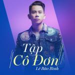 Nghe nhạc online Tập Cô Đơn (Dj Long Gai Remix) Mp3 miễn phí