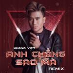 Nghe nhạc Anh Chẳng Sao Mà Remix Mp3 online