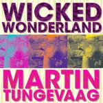 Nghe nhạc hay Wicked Wonderland mới nhất