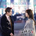 Download nhạc hot Will You Love Me (Chief Kim OST)