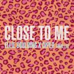 Tải bài hát online Close To Me Mp3 hot
